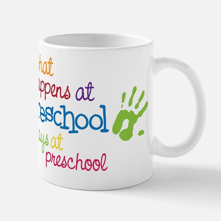 Stays At Preschool Mug