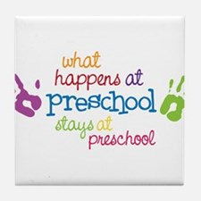 Stays At Preschool Tile Coaster