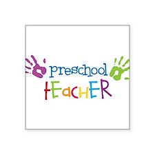 "Preschool Teacher Square Sticker 3"" x 3"""