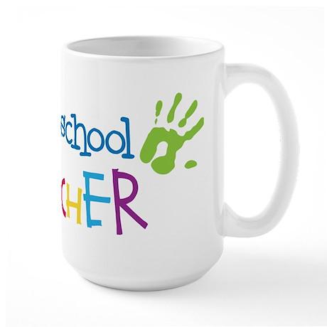 Preschool Teacher Large Mug