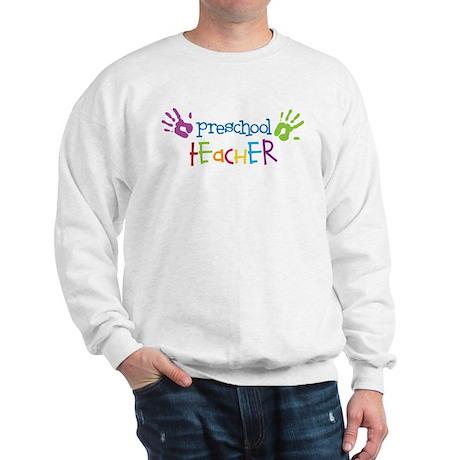Preschool Teacher Sweatshirt