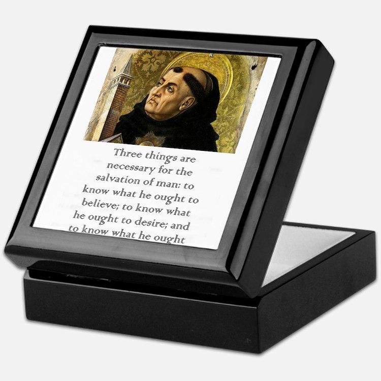 Three Things Are Necessary - Thomas Aquinas Keepsa