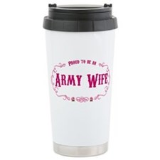 Proud Army Wife Stainless Steel Travel Mug