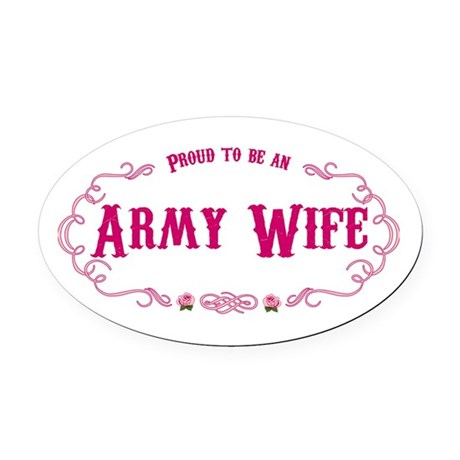 Proud Army Wife Oval Car Magnet