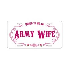 Proud Army Wife Aluminum License Plate