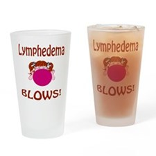 Lymphedema Blows! Drinking Glass