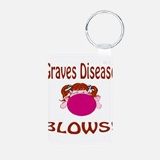 Graves Disease Blows! Keychains