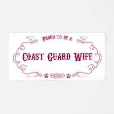 Proud Coast Guard Wife Aluminum License Plate