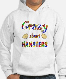 Crazy About Hamsters Hoodie