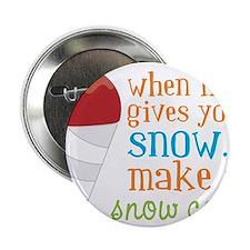 "Make A Snow Cone 2.25"" Button"