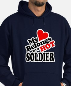 My Heart Belongs to a HOT Soldier! Hoodie