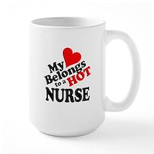 My Heart Belongs to a HOT Nurse! Mug