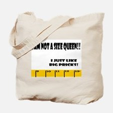 Ruler Not a Size Queen Prick Tote Bag