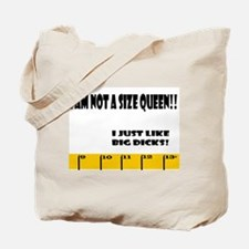 Ruler Not a Size Queen Dick Tote Bag