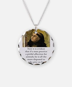 Now It Is Evident - Thomas Aquinas Necklace