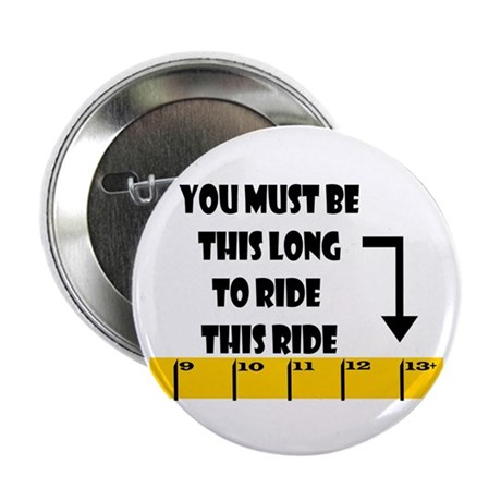 Ruler This Long to Ride Button