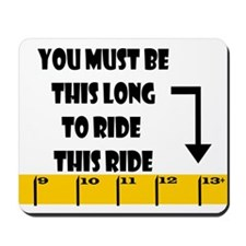 Ruler This Long to Ride Mousepad
