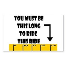 Ruler This Long to Ride Rectangle Decal