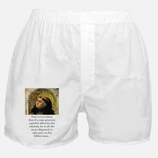 Now It Is Evident - Thomas Aquinas Boxer Shorts