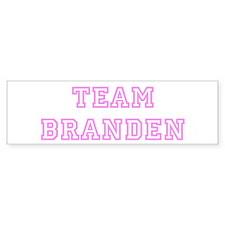 Pink team Branden Bumper Bumper Sticker