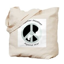 Another Mother Against War Tote Bag
