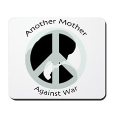 Another Mother Against War Mousepad
