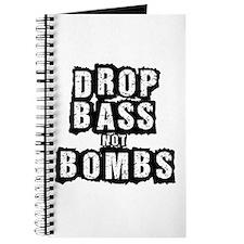 Drop Bass Not Bombs Journal
