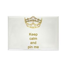 Keep calm and pin me on crown Rectangle Magnet
