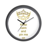 Keep calm and pin me on crown Wall Clock