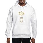 Keep calm and pin me on crown Hooded Sweatshirt