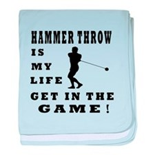 Hammer Throw Is My Life baby blanket