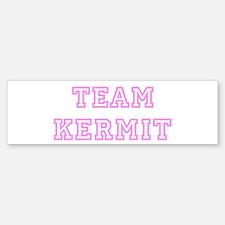 Pink team Kermit Bumper Bumper Bumper Sticker