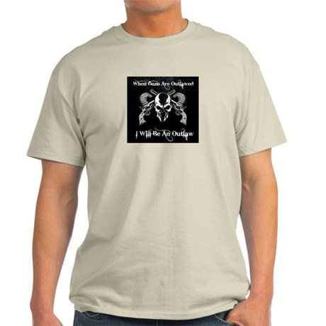 When guns are outlawed Light T-Shirt