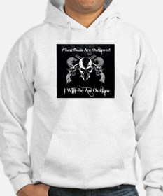 When guns are outlawed Hoodie