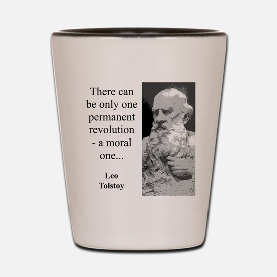 There Can Be Only One - Leo Tolstoy Shot Glass