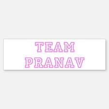 Pink team Pranav Bumper Bumper Bumper Sticker