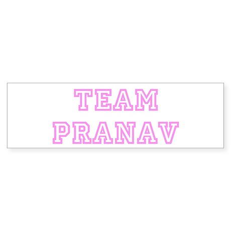 Pink team Pranav Bumper Sticker