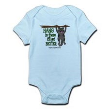 HANG IN THERE IT'LL GET BETTER Infant Bodysuit