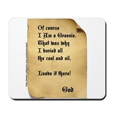 God and the Greenies Mousepad