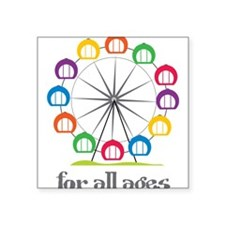 """For All Ages Square Sticker 3"""" x 3"""""""