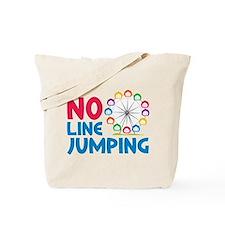 No Line Jumping Tote Bag