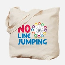No Line Jumping Tote Bag