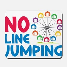 No Line Jumping Mousepad