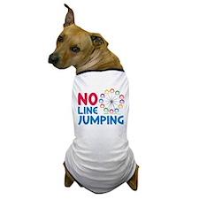 No Line Jumping Dog T-Shirt