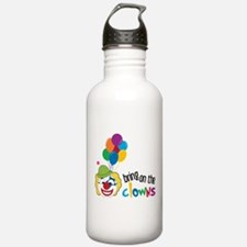 Bring On The Clowns Water Bottle