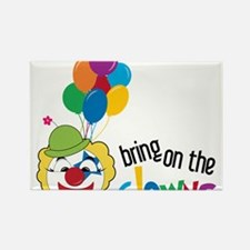 Bring On The Clowns Rectangle Magnet