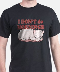 I Dont Do Mornings Cat T-Shirt