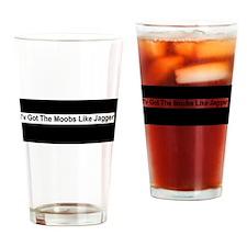 Moobs Like Jagger Drinking Glass
