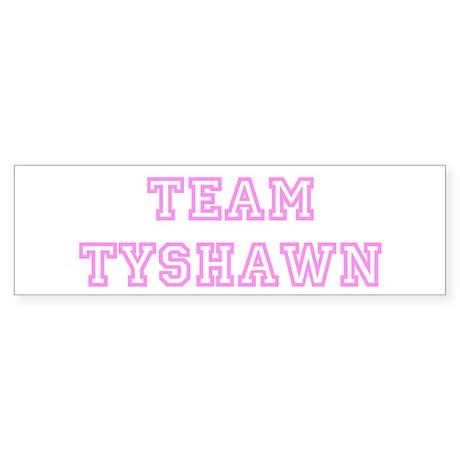 Pink team Tyshawn Bumper Sticker