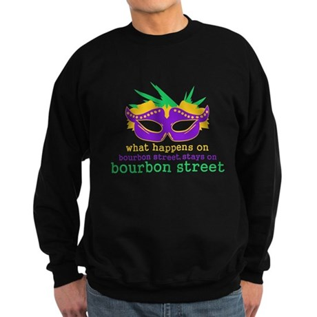 What Happens on Bourbon Street Sweatshirt (dark)